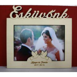 Esküvőnk névre szóló feliratú képkeret 13x18 cm fotókhoz
